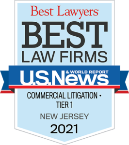 Best Lawyers Best Law Firms - Commercial Litigation - Tier 1 - New Jersey 2021 Badge