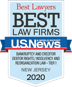 Best Lawyers - Best Law Firms - U.S. News & World Report - Bankruptcy and Creditor Debtor Rights / Insolvency and Reorganization Law Tier 1 New Jersey 2020
