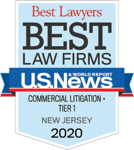 Best Lawyers - Best Law Firms - U.S. News & World Report - Commercial Litigation Tier 1 New Jersey 2020